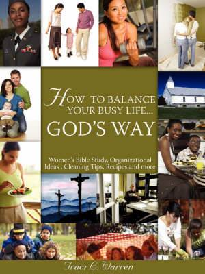 How to Balance Your Life God?'s Way