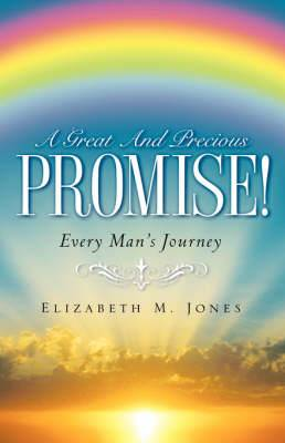 A Great and Precious Promise!
