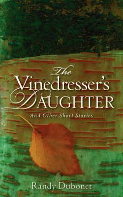 The Vinedresser's Daughter