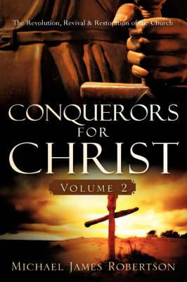 Conquerors for Christ, Volume 2
