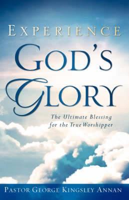 Experience God's Glory