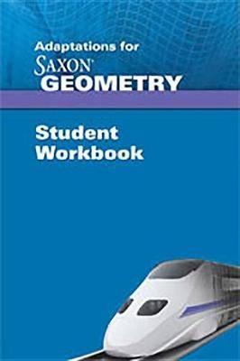 Saxon Geometry: Student Adaptation Workbook Adaptation