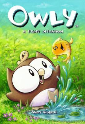 Owly: Volume 6: Fishy Situation
