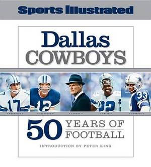 Dallas Cowboys: 50 Years of Football