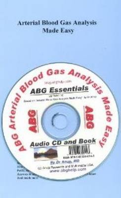 Arterial Blood Gas Analysis Made Easy