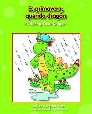 Es Primavera, Querido Dragn/It's Spring, Dear Dragon