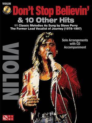 Don't Stop Believin' & 10 Hits from Former Lead Vocalist of Journey Steve Perry  : For Violin