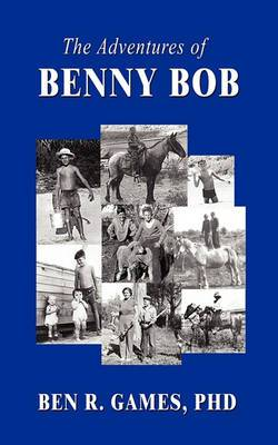 The Adventures of Benny Bob