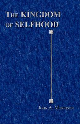 The Kingdom of Selfhood