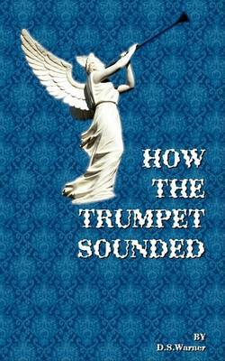How the Trumpet Sounded: The Church of God