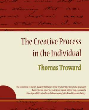 The Creative Process in the Individual - Thomas Troward