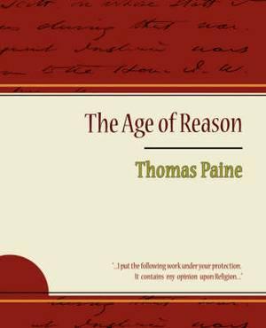 The Age of Reason - Thomas Paine