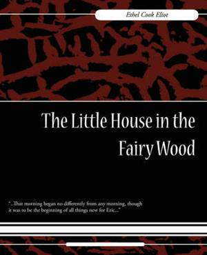 The Little House in the Fairy Wood