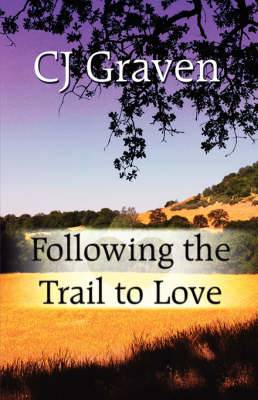 Following the Trail to Love