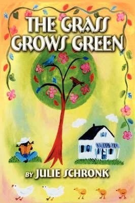 The Grass Grows Green