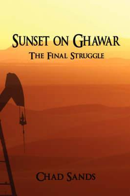 Sunset on Ghawar: The Final Struggle