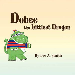 Dobee the Littlest Dragon