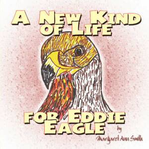 A New Kind of Life for Eddie Eagle