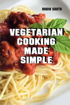 Vegetarian Cooking Made Simple