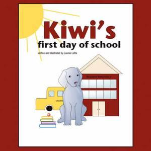 Kiwi's First Day of School