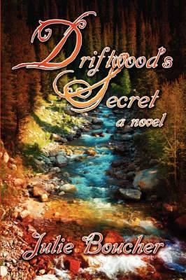 Driftwood's Secret