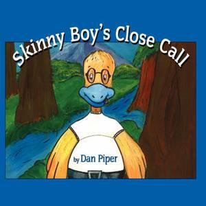 Skinny Boy's Close Call