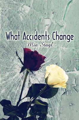 What Accidents Change
