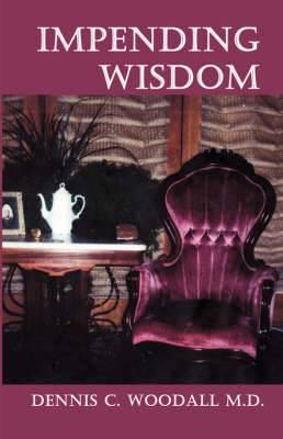 Impending Wisdom
