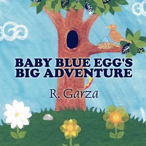 Baby Blue Egg's Big Adventure