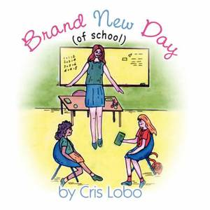 Brand New Day: (Of School)