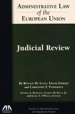 Administrative Law of the EU: Judicial Review