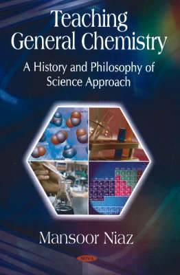Teaching General Chemistry: A History & Philosophy of Science Approach