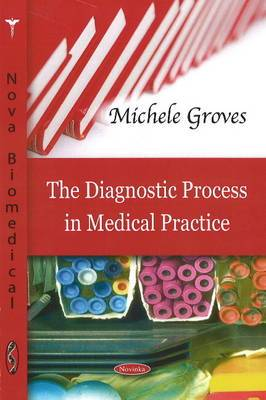 Diagnostic Process in Medical Practice