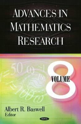 Advances in Mathematics Research: Volume 8