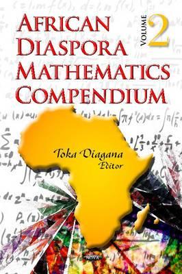 African Diaspora Mathematics Compendium: v. 2