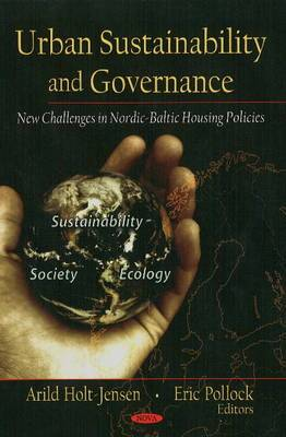Urban Sustainability and Governance: New Challengers in Nordic-Baltic Housing Policies