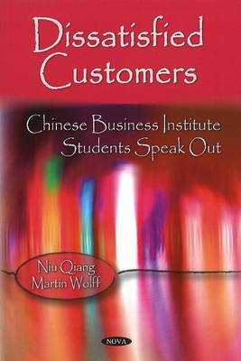 Dissatisfied Customers: Chinese Business Institute Students Speak Out