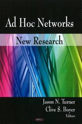 Ad Hoc Networks: New Research