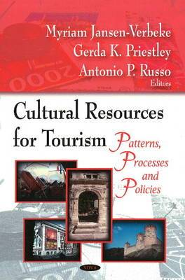 Cultural Resources for Tourism: Patterson, Processes & Policies