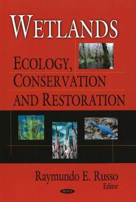 Wetlands: Ecology, Conservation and Restoration