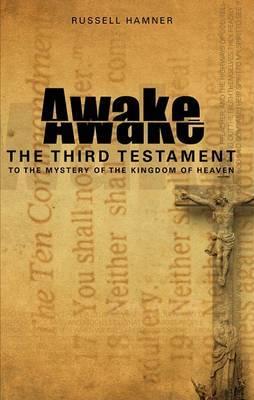 Awake: The Third Testament