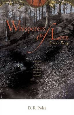 Whisperers of Lore: Dack's Way