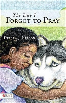 The Day I Forgot to Pray