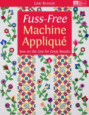Fuss-free Machine Applique