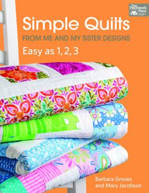 Simple Quilts: From Me and My Sister Designs