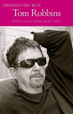 Conversations with Tom Robbins