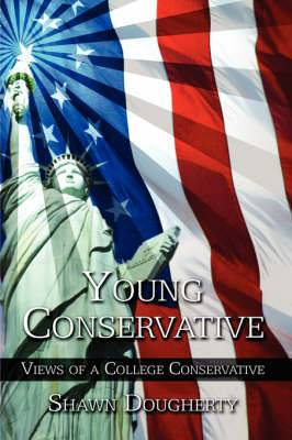 Young Conservative: Views of a College Conservative