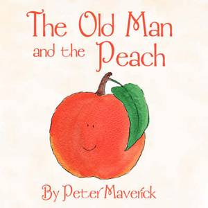 The Old Man and the Peach