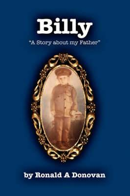 Billy: A Story about My Father