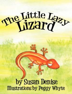 The Little Lazy Lizard